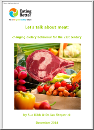 Lets Talk about Meat, Changing Dietary Behaviour for the 21st Century