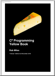 Rob Miles - C# Programming, Yellow book