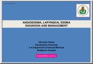Henriette Farkas - Angioedema, Laryngeal edema, Diagnosis and management